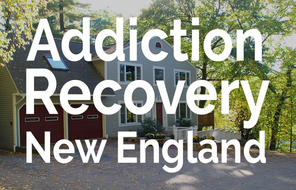 Addiction Recovery New England
